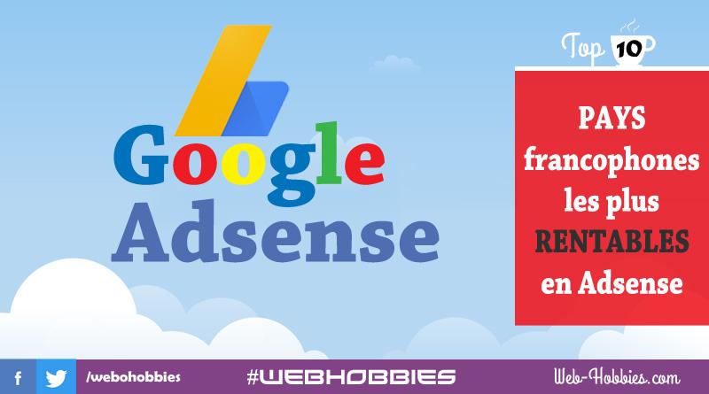 Les 10 pays francophones les rentables sur Adsense