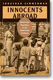 Innocents Abroad: American Teachers in the American Century JPG
