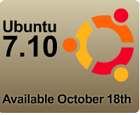 Ubuntu 7.10 - Coming soon