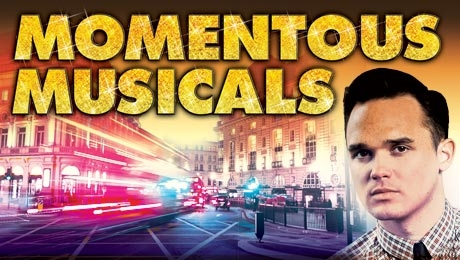 Momentous Musicals Tickets at New Wimbledon Theatre,