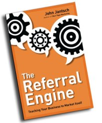 The Referral Engine by John Jantsch | 1st National Credit Card Processing Blog Review