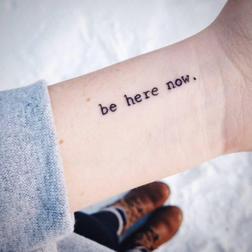 frases para tatuajes en ingles, Be here now