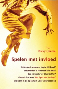 Spelen met Invloed Dicky IJbema