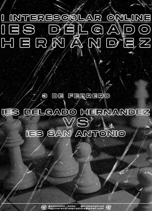 'I Interescolar Online de Ajedrez IES Delgado Hernández'