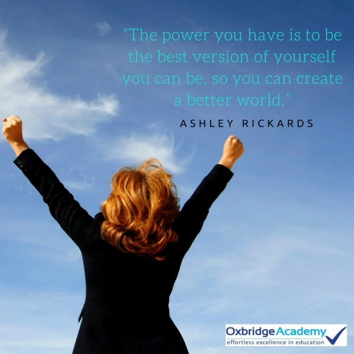 The power you have is to be the best version of yourself you can be