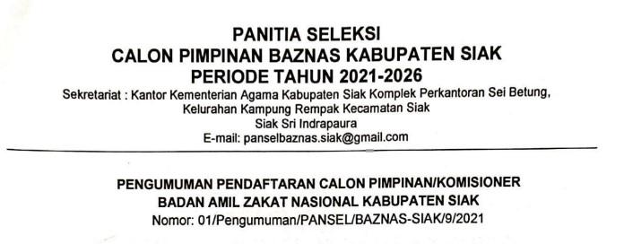 Pengumuman Pendaftaran Calon Pimpinan/Komisioner Badan Amil Zakat Nasional Kabupaten Siak
