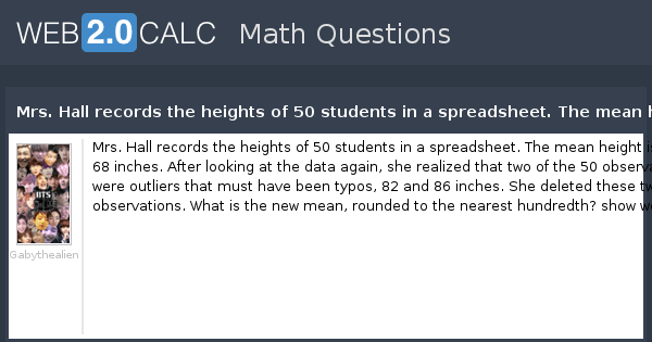 View question - Mrs. Hall records the heights of 50 students in a ...
