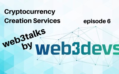 Cryptocurrency Creation Services Episode 6