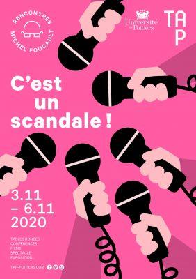 Rencontres Michel Foucault 2020 – « C'est un scandale ! »
