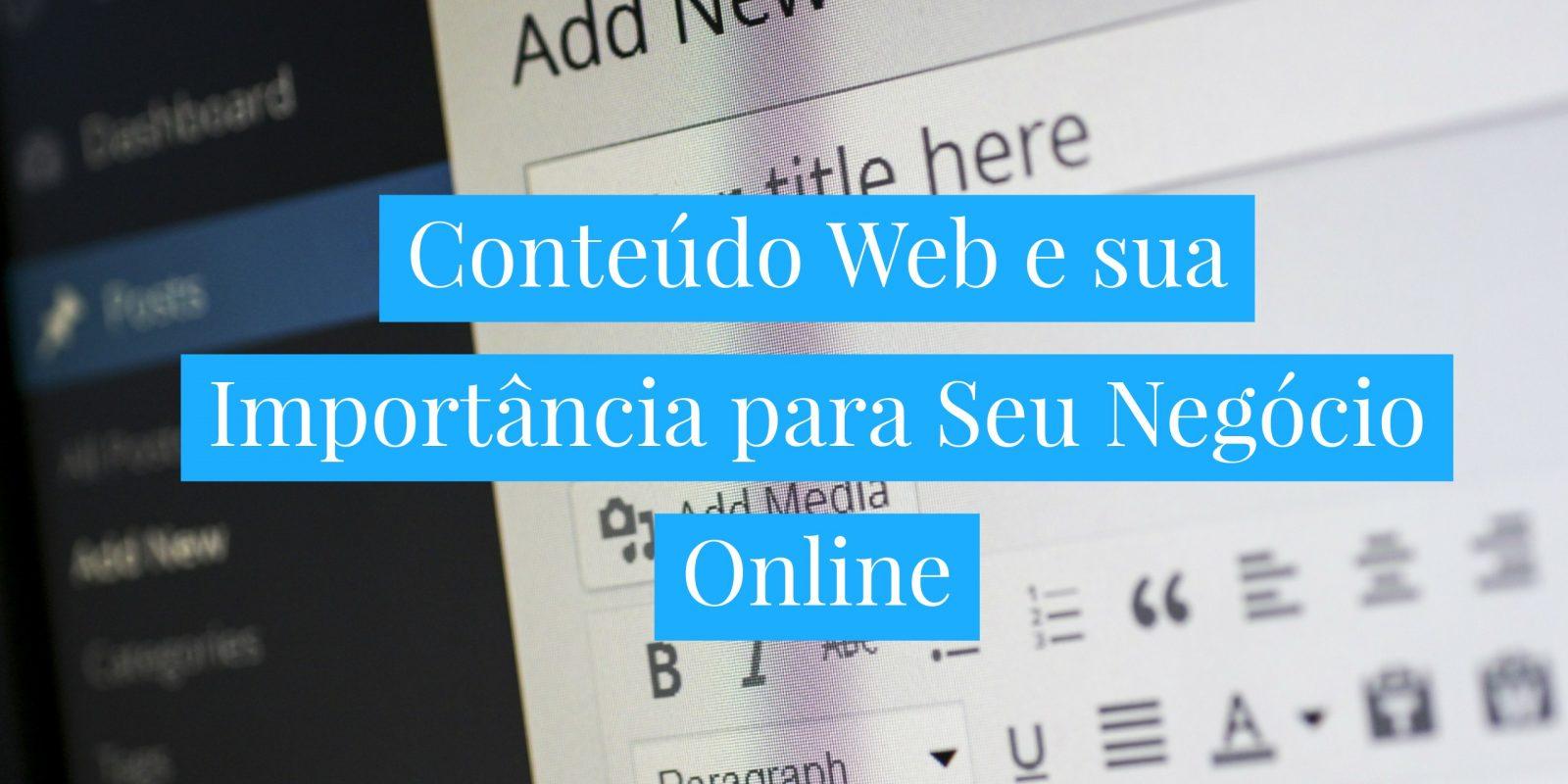 Conteudo web e Sua importância