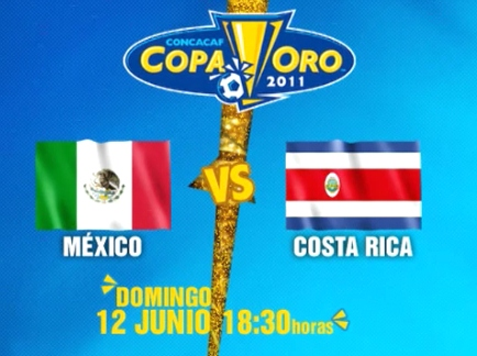 mexico costa rica en vivo copa oro 2011 Mexico vs Costa Rica en vivo, Copa Oro 2011