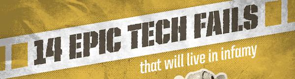 """14 """"Epic Fails"""" de la tecnología [Infografía] - 14-grandes-fallos-de-la-tecnologia"""