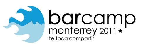 barcamp monterrey 2011 Barcamp Monterrey 2011