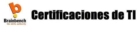 Certificaciones de TI y Brainbench en Latinoamérica - certificaciones-ti