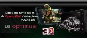 Estos son los ganadores de un LG Optimus 3D en el Reto Opera Mini – WebAdictos