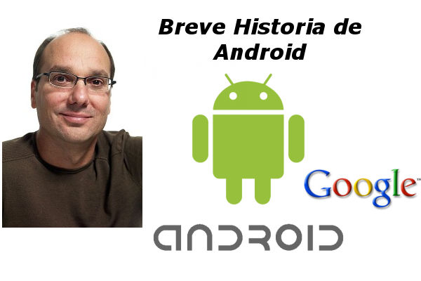 Breve historia de Android - breve-historia-de-android