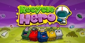 Recycle Hero, juego que enseñará a los niños a reciclar de una manera muy divertida