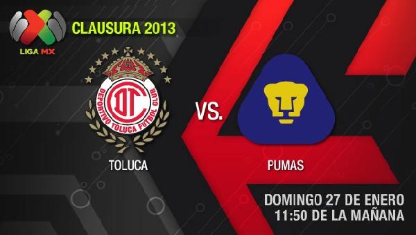 toluca pumas en vivo clausura 2013 Toluca vs Pumas en vivo, Clausura 2013 (Liga MX)