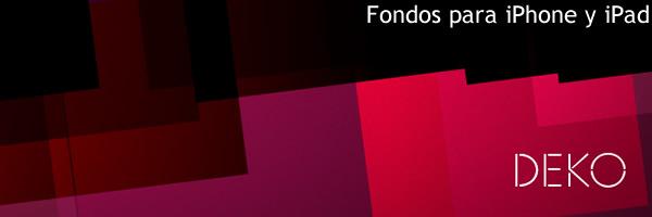 fondos iphone y ipad gratis con deko. Black Bedroom Furniture Sets. Home Design Ideas