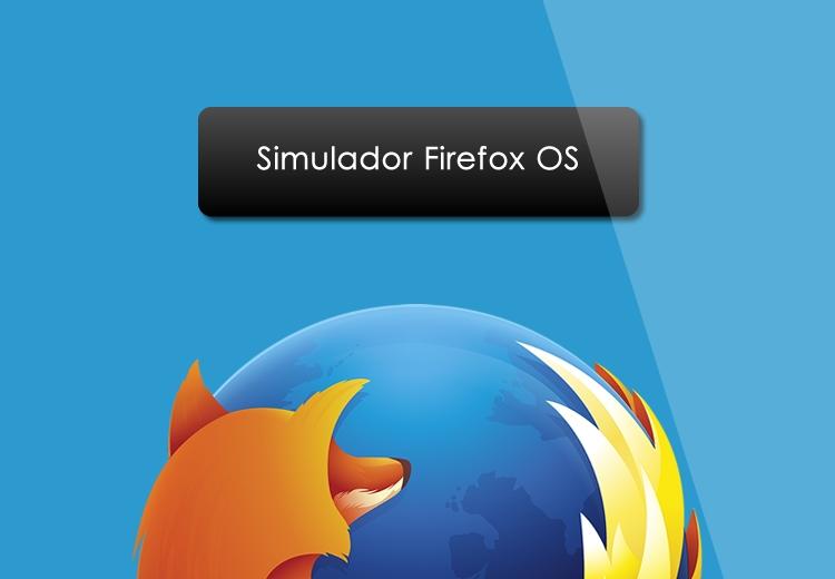 Simulador de Firefox OS es lanzado por Mozilla - firefox-os-simulador