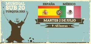 México vs España en vivo, Mundial Sub-20 Turquía 2013