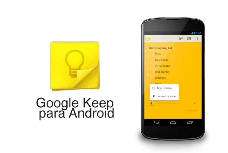 Google Keep para Android se actualiza con recordatorios y nueva interfaz - google-keep-android