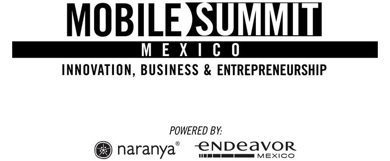 Mobile Summit México, cumbre de telefonía móvil el 31 de Octubre - mobile-summit-mexico-naranya