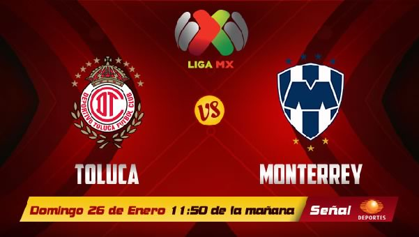 Toluca vs Monterrey en vivo, Liga MX Clausura 2014 - monterrey-toluca-2014-en-vivo
