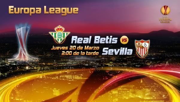Betis vs Sevilla en vivo, Octavos de Final Europa League 2014 - betis-vs-sevilla-europa-league-en-vivo-2014
