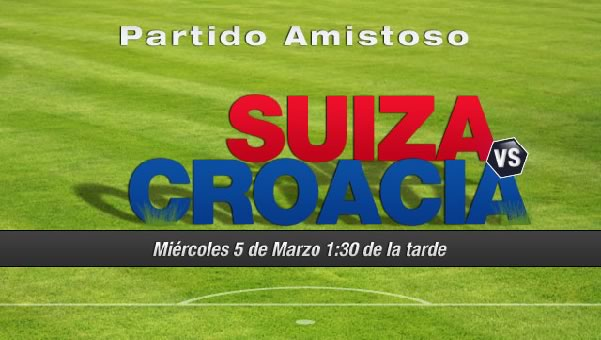 Suiza vs Croacia en vivo, Amistoso rumbo a Brasil 2014 - suiza-vs-croacia-en-vivo-amistoso