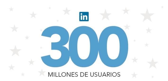 LinkedIn alcanza los 300 millones de usuarios registrados ¿Eres uno de ellos? - linkedin-300-millones