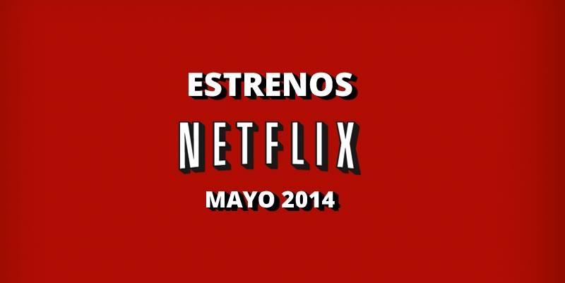 No se aceptan devoluciones y otros estrenos de Netflix en Mayo - estrenos-netflix-mayo