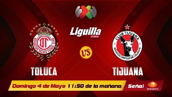 Toluca vs Tijuana en vivo, Liguilla Clausura 2014 (Vuelta) - toluca-vs-tijuana-en-vivo-televisa-liguilla-2014
