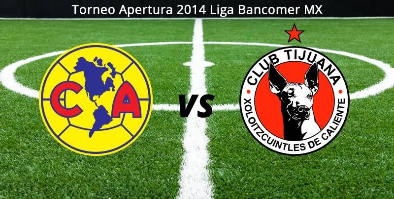 América vs Tijuana en la Jornada 2 del Torneo Apertura 2014 - america-vs-tijuana-en-vivo-apertura-2014