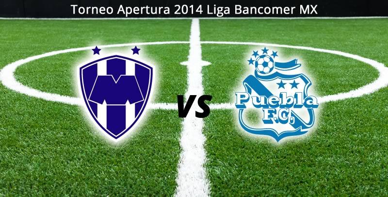 Monterrey vs Puebla en vivo Apertura 2014 Monterrey vs Puebla en la Jornada 6 del Apertura 2014