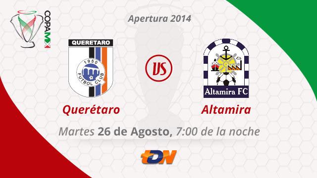 Querétaro vs Altamira, Copa MX Apertura 2014 (Vuelta) - Queretaro-vs-Altamira-en-vivo-Copa-MX-Apertura-2014-Vuelta