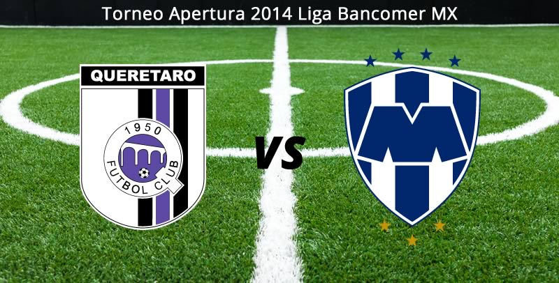 Querétaro vs Monterrey, Jornada 7 del Apertura 2014 - Queretaro-vs-Monterrey-en-vivo-Apertura-2014
