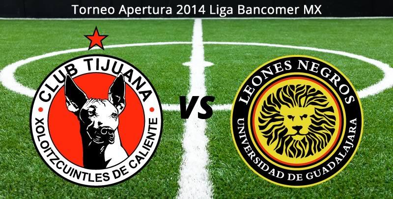 Tijuana vs Leones Negros UDG, Jornada 7 del Apertura 2014 - Tijuana-vs-Leones-Negros-UDG-en-vivo-Apertura-2014