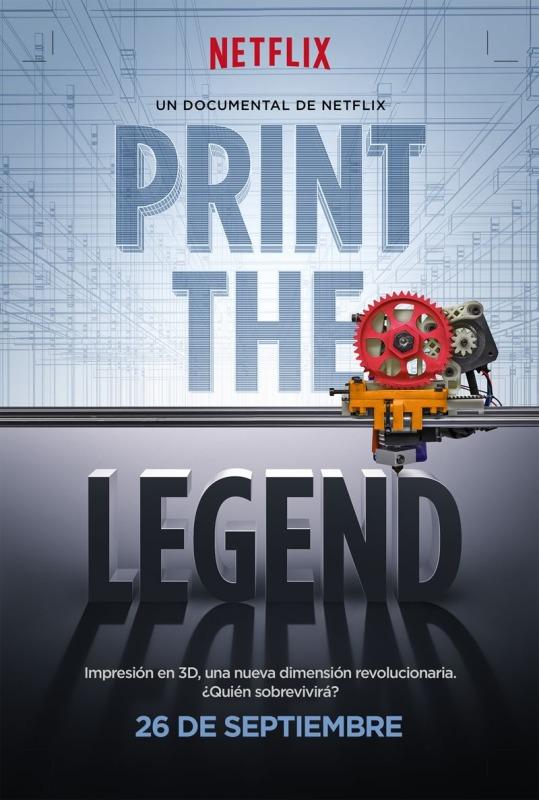 Print The Legend, el documental sobre impresión 3D se estrena este mes en Netflix - Print-The-Legend-Documental-Impresion-3D-539x800