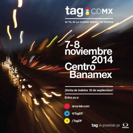 Tag CDMX 2014 arranca su preventa de boletos