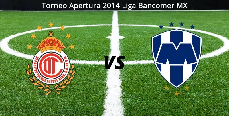 Toluca vs Monterrey, Jornada 9 del Apertura 2014 - Toluca-vs-Monterrey-en-vivo-Apertura-2014