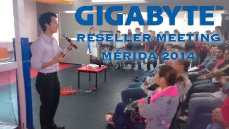GIGABYTE llevó a cabo su Reseller Meeting 2014 en Mérida