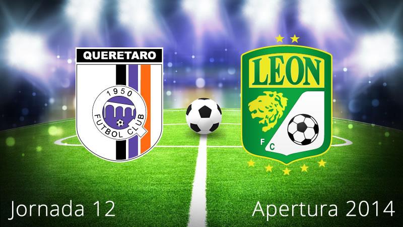 Querétaro vs León, Jornada 12 Apertura 2014 - Queretaro-vs-Leon-en-vivo-Apertura-2014-Jornada-12