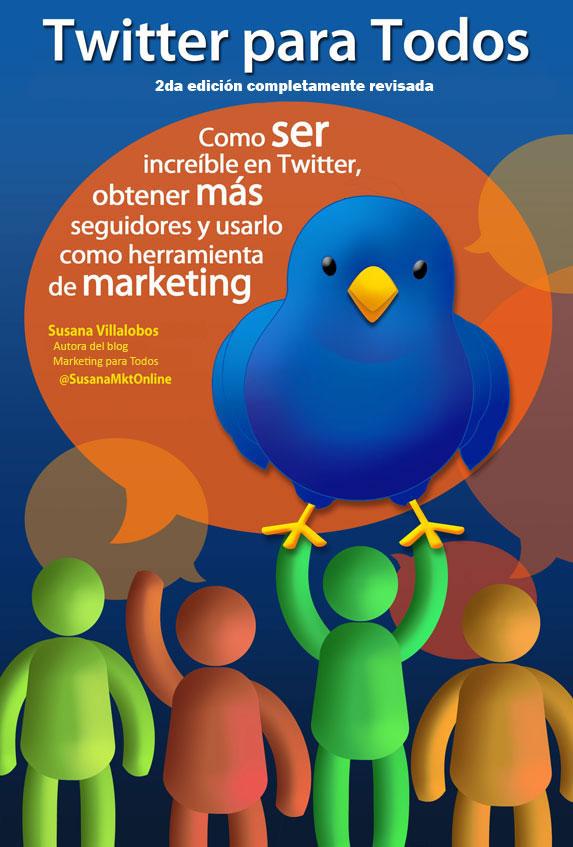 Twitter para todos, el ebook que debes leer para sacarle provecho a Twitter - Twitter-para-Todos-segunda-edicion