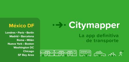 CityMapper, la app definitiva para realizar recorridos urbanos llega a México