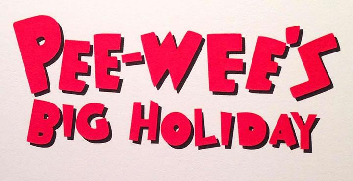 Netflix estrenará la nueva película de Pee-Wee Herman - Pee-wees-Big-Holiday
