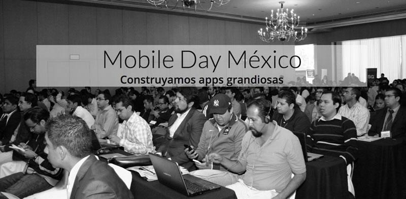 Se acerca el Mobile Day México 2015 y no querrás perdértelo - Mobile-Day-Mexico-2015