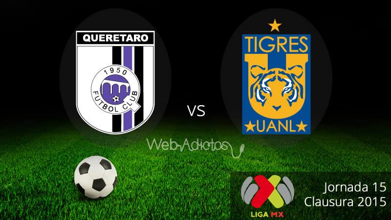 Querétaro vs Tigres, Jornada 15 del Clausura 2015 - Queretaro-vs-Tigres-Clausura-2015