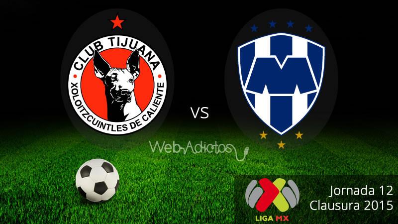 Xolos de Tijuana vs Monterrey en el Clausura 2015 - Tijuana-vs-Monterrey-Clausura-2015-800x450