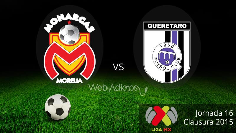 Morelia vs Querétaro, Jornada 16 del Clausura 2015 - Morelia-vs-Queretaro-Clausura-2015